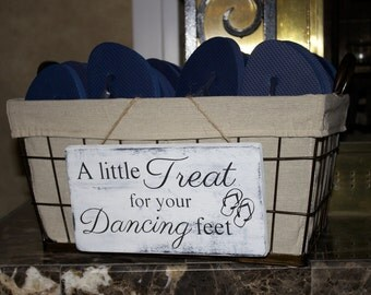 A Little Treat For Your Dancing Feet-Wedding Sign, Flip Flop Sign