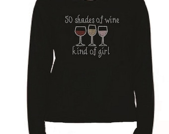Rhinestone 50 Shades of Wine T Shirt                                                     LR 0403229