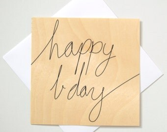 Greeting Card - TIMBER/ Happy Bday