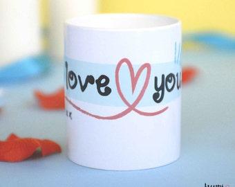 Mug-I love you