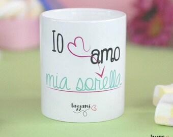 Mug-I love my sister