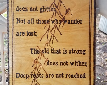 All That is Gold Does Not Glitter birch wood plaque
