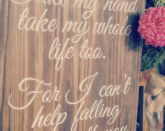 Can't help falling in love sign