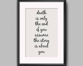 Death Is Only The End Printable - Instant Download - Sarcastic Quote - Podcast Quote - Digital Print - Welcome to Night Vale - Decor