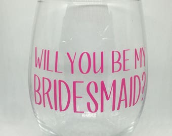 Will you be my bridesmaid? Wine glass