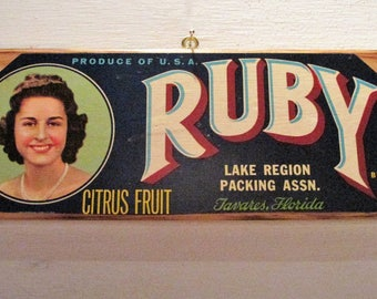Original Ruby Brand Fruit Crate Label Mounted on Wood