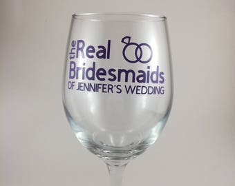 The Real Bridesmaids Wine Glass