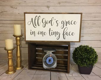 All God's Grace in One Tiny Face | 13 x 25 | hand painted | wood sign