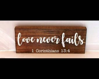 Love never fails wood sign, rustic home decor, housewarming gift, rustic styled decor, valentines day
