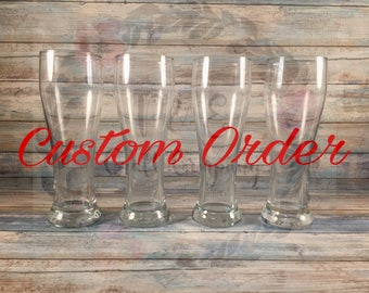 Custom Beer Glass (4 Pack) // Custom Designed For Any Occasion -- Father's Day, Groomsmen Gifts, Bachelor Party
