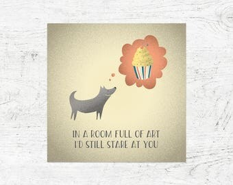 Dog + Cupcake = Eternal Love card