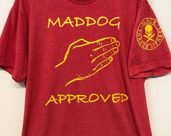 MADDOG APPROVED