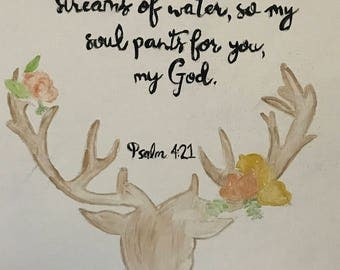 Psalm 4:21 As the Deer Pants for Streams of Water