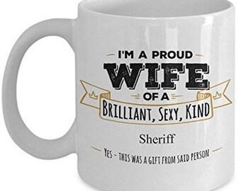 Gifts For Sheriff, Sheriff Mug, Sheriff Gift, Wife Coffee mug, Wife gifts, Husband to wife gift, Anniversary Gift,Birthday Gift