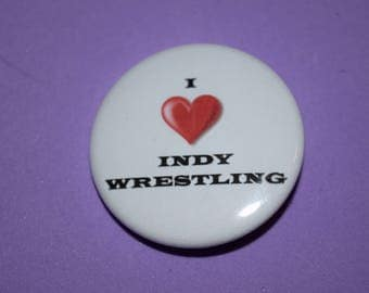 I love Indy Wrestling 1.5 Button