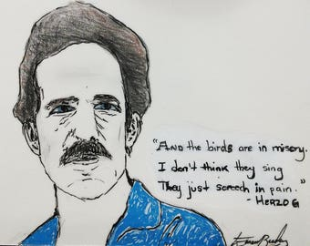 Werner Herzog tribute drawing with quote