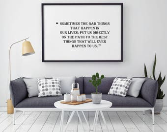 The Bad Things Motivational Poster - Quote Print - Illustration - Keep Calm Art - Wall Art - Home Decor