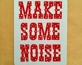 Make Some Noise Postcard