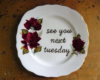 See you next Tuesday hand painted vintage plate with hanger recycled sweary humor in code c bomb decor edgy display