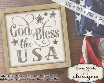 God Bless the USA svg -  patriotic svg - July 4th SVG - Independence Day cut file - memorial day svg -  Commercial Use svg, dfx, png, jpg