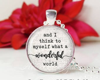 Round Medium Glass Bubble Pendant Necklace- And I Think To Myself What A Wonderful World- Louis Armstrong Song Lyrics