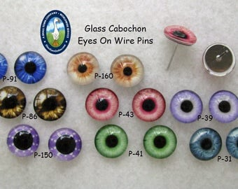 1 PAIR Glass Cabochon Eyes On Wire Pins Size 8mm or 10mm or 12mm  Art Doll, Sculpture, Carving, Needle Felt, Crafts, Fantasy Art  ( CAB-PIN)