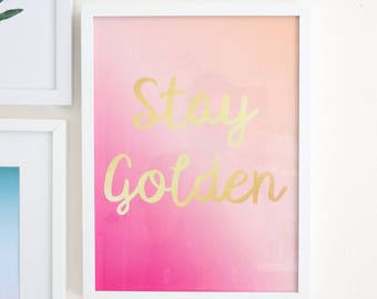 "Large Art Print - Gradient Pink and Peach - Stay Golden Art Print - 12"" by 16"""