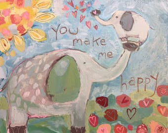 You make me happy Elephants NEW DESIGN
