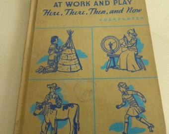 Vintage Children's School Book Our Little Neighbors at Work and Play by Francess Carpenter