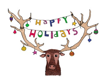 Happy Holidays - Moose, humorous, whimsical, pen and ink, digital, funny, humor