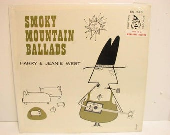 Vintage Harry & Jeanie West Smoky Mountain Ballads Vinyl Record LP on Esoteric ES-545 Mono Private Press in Shrink Bluegrass Country