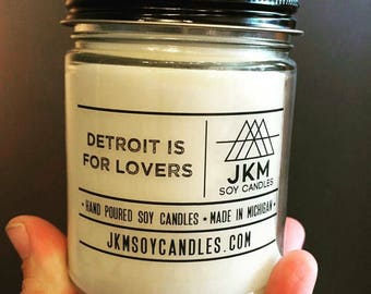 Detroit is for Lovers soy candle