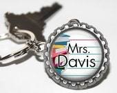 ON SALE - PERSONALIZED Teacher Bottlecap Keychain - Teacher Gift, Teacher Appreciation, Thank You Gift, Back to School, End of the Year Gift