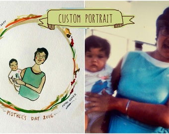 CUSTOM Mother's Day Portrait - Original painting of YOUR photograph