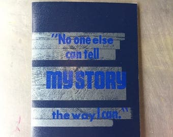 """CreativeMornings/Buffalo """"No one else can tell my story the way I can."""" October 2016 quote Notebook"""