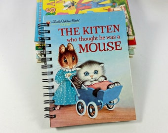 Kitten who thought he was a mouse, Recycled Little Golden Book Journal