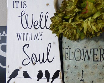 It is WELL with My SOUL Birds on a Wire hand painted Distressed Wood sign Gift