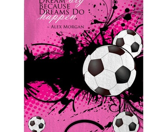 Soccer and Dream Big Quote Posh Fleece Blankets - Shown Hot Pink, Any Color - Sizes avaialble - 30x40, 50x60 and 60x80 inch