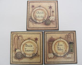 Country Wall Decor,Primitive Wall Decor,Cherish Yesterday,Live Today, Dream  Tomorrow