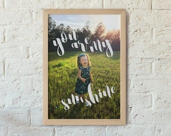 You Are My Sunshine - Customizable wall art of your child.  Child appears to walk through lettering. Modern brush script. Digital download.