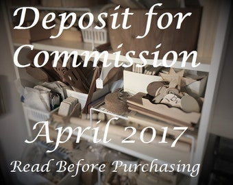 Deposit Only - Commission Reservation for April 2017