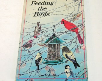 Feeding the Birds by Jan Mahnken, Vintage Book