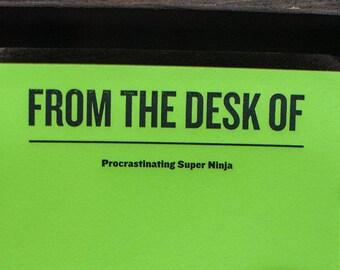 Notepad: Procrastinating Super Ninja