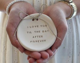 I love you til the day after forever Ring bearer pillow alternative Wedding ring dish - Ring bearer Wedding Ring pillow