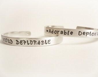 Deplorable Hand Stamped Bracelet Proud Deplorable Adorable Deplorable