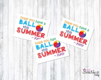 Hope you have a BALL this SUMMER! Summer printable tags