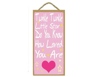 "Pink Twinkle Twinkle Little Star How Loved You Are Sign Plaque 10""x5"""