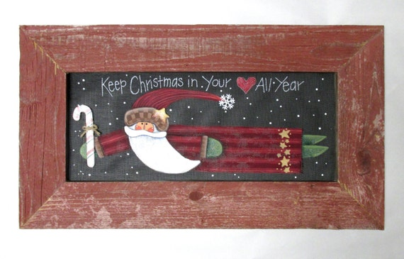 Keep christmas in your heart all year sign santa and candy