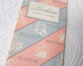 BOOKLOVE by John Snider - Vintage Book 1957