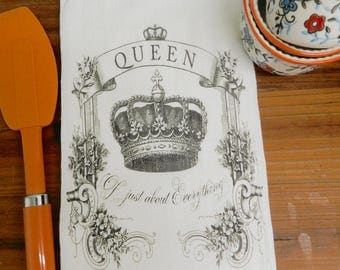 Flour Sack Tea Towel Queen of Everything Decorative Kitchen Towel